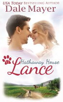 Lance: A Hathaway House Heartwarming Romance
