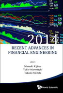 Recent Advances in Financial Engineering 2014