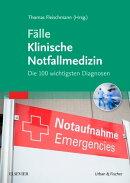 Fälle Klinische Notfallmedizin