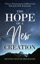 The Hope of a New Creation