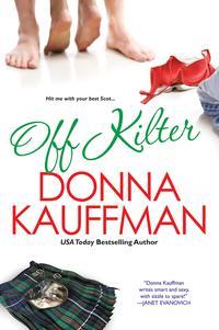 Off Kilter【電子書籍】[ Donna Kauffman ]