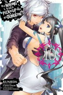 Is It Wrong to Try to Pick Up Girls in a Dungeon?, Vol. 10 (manga)