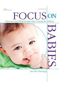 FocusonBabiesHow-tosandWhat-to-doswhenCaringforInfants