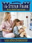 Dr. Stefan Frank 2594 - Arztroman