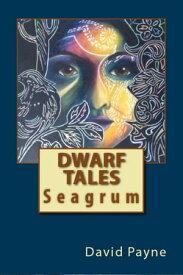 Dwarf Tales【電子書籍】[ David Payne ]
