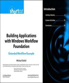 Building Applications with Windows Workflow Foundation (WF) Extended Workflow Example (Digital Short Cut)【電子書籍】[ Michael Stiefel ]