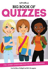 Big Book of QuizzesFun, Quirky Questions for You and Your Friends【電子書籍】[ From the Editors of Faithgirlz! ]