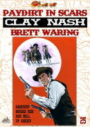 Clay Nash 25: Paydirt in Scars