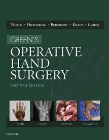 Green's Operative Hand Surgery E-Book【電子書籍】[ Scott W. Wolfe, MD ]