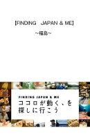 FIDING JAPAN & ME