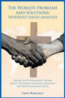 The World'S Problems and Solutions: Diversity Issues Analysis