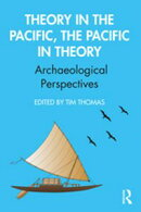 Theory in the Pacific, the Pacific in Theory
