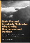 Mein Freund Friedrich Nietzsche