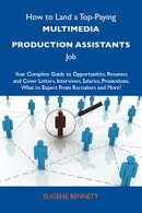 How to Land a Top-Paying Multimedia production assistants Job: Your Complete Guide to Opportunities, Resumes…