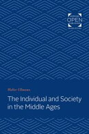 The Individual and Society in the Middle Ages
