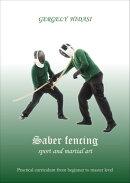 Saber fencing, sport and martial art