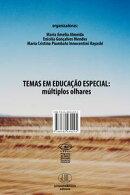 TEMAS EM EDUCAÇÃO ESPECIAL: múltiplos olhares