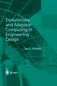 EvolutionaryandAdaptiveComputinginEngineeringDesign