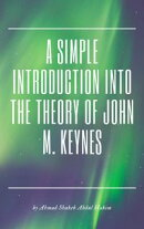A Simple Introduction into the Theory of John M. Keynes