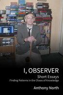I, Observer
