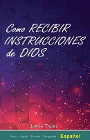 Como recibir instrucciones de Dios