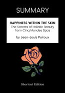 SUMMARY - Happiness Within the Skin: