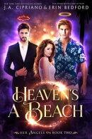 Heaven's A Beach
