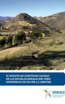 El desafío de construir calidad en las escuelas rurales del Perú