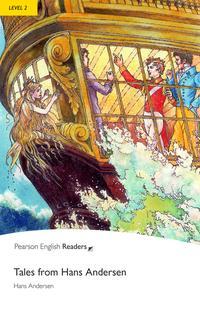 Level 2: Tales from Hans Andersen【電子書籍】[ Hans Christian Andersen ]