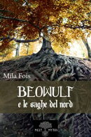 Beowulf e le Saghe del Nord