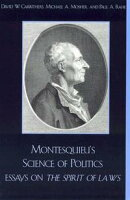 Montesquieu's Science of Politics