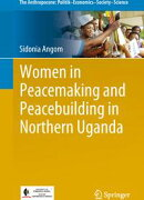 Women in Peacemaking and Peacebuilding in Northern Uganda