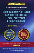 Real CIPP/E Prep: An American's Guide to European Data Protection Law And the General Data Protection Regul…