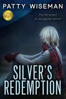 Silver's Redemption