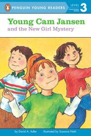 Young Cam Jansen and the New Girl Mystery【電子書籍】[ David A. Adler ]