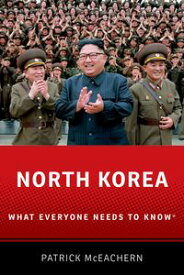 North KoreaWhat Everyone Needs to Know?【電子書籍】[ Patrick McEachern ]