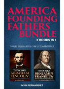 America Founding Fathers Bundle: 2 Books in 1