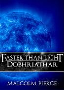 Faster Than Light: Dobhriathar