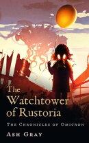 The Watchtower of Rustoria