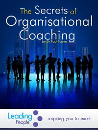The Secrets of Organisational Coaching【電子書籍】[ Paul Turner ]