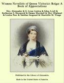 Women Novelists of Queen Victoria's Reign: A Book of Appreciations