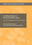 Gambling Policies in European Welfare States