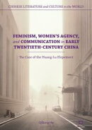 Feminism, Women's Agency, and Communication in Early Twentieth-Century China