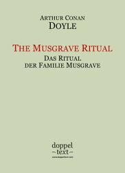 The Musgrave Ritual / Das Ritual der Familie Musgrave ? zweisprachig Englisch-Deutsch / Dual Language Engli…