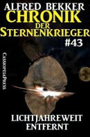 Chronik der Sternenkrieger 43: Lichtjahreweit entfernt