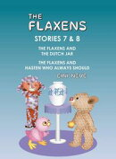 The Flaxens, Stories 7 and 8
