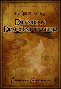 The Quest for the Demon Disconcerter【電子書籍】[ Cameron Chapman ]