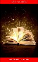Gesammelte Werke: Romane + Erzählungen + Gedichte in Prosa (83 Titel in einem Buch - Vollständige deutsche…