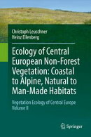Ecology of Central European Non-Forest Vegetation: Coastal to Alpine, Natural to Man-Made Habitats