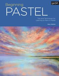 Portfolio: Beginning PastelTips and Techniques for Learning to Paint in Pastel【電子書籍】[ Paul Pigram ]